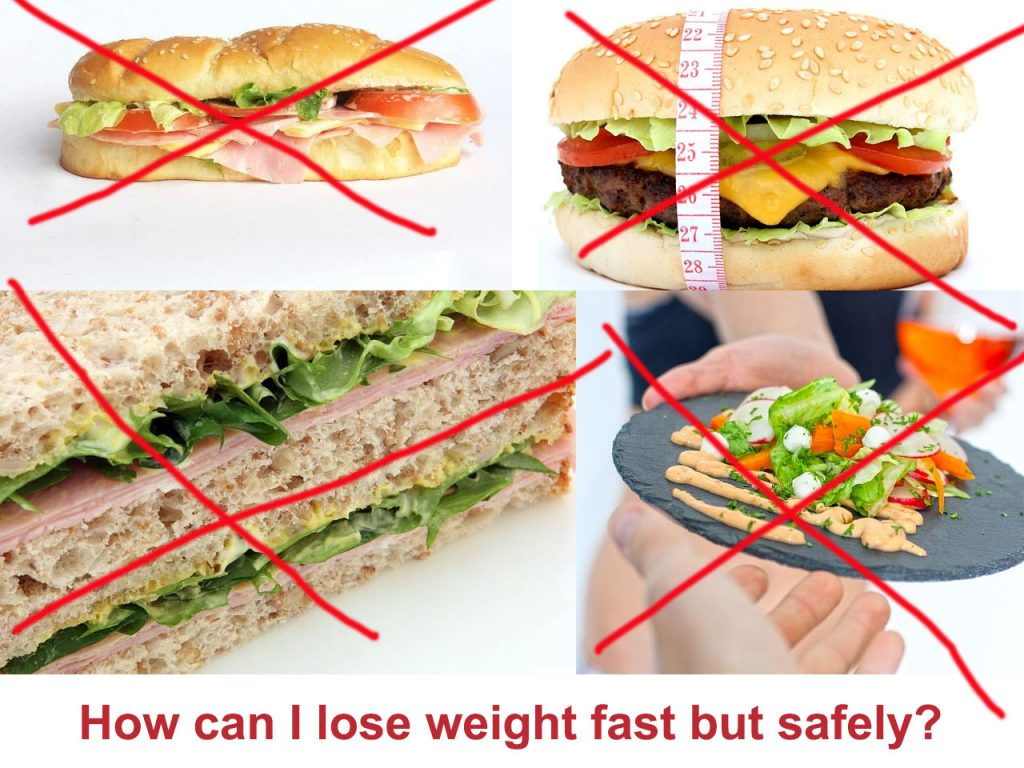 How can I lose weight fast but safely?